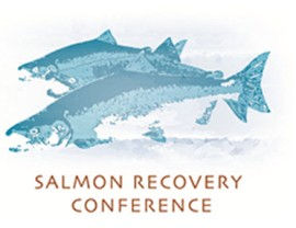 2013 Salmon Recovery Conference